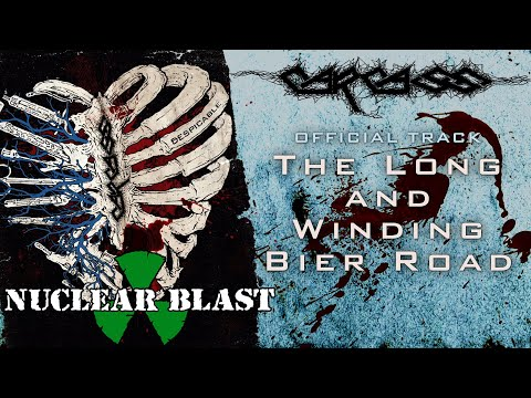 CARCASS - The Long and Winding Bier Road (OFFICIAL TRACK)