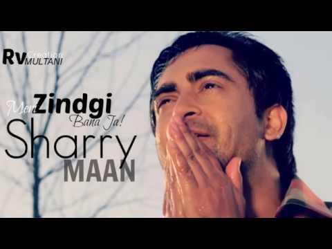 Sharry MannMeri Zindgi Ban JaIshq GaraariPunjabi Movie SongsYouTube