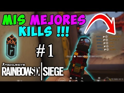 HE VUELTO CON TODO !!! / RAINBOW SIX / HIGHLIGHTS / GAMEPLAY