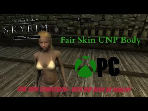 Skyrim SE Xbox One/PC Mods|Fair Skin Complexion - With UNP Body