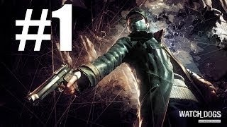 Watch Dogs-Walkthrough Part 1 Xbox 360 gameplay- Blackout