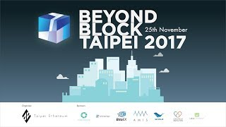 BeyondBlock Taipei 2017 | Afternoon