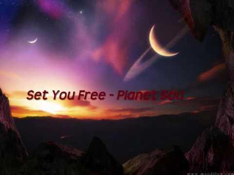 Set You Free- Planet Soul - Techno (Old School)