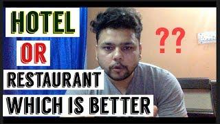 HOTEL JOBS VS RESTAURANT JOBS WHICH IS BETTER ??  FULL DETAIL