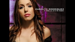 "Carolyn Rodriguez feat. MC Magic ""Make You Mine"" (Official Music Video)"
