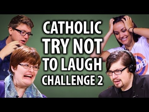 Catholic Try Not To Laugh Challenge 2!