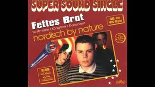 Fettes Brot - Nordisch By Nature (Teil 1 & 2) - 1995