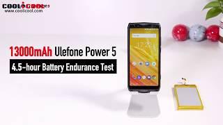 13000mAh Ulefone Power 5 4 5 hour Battery Endurance Test