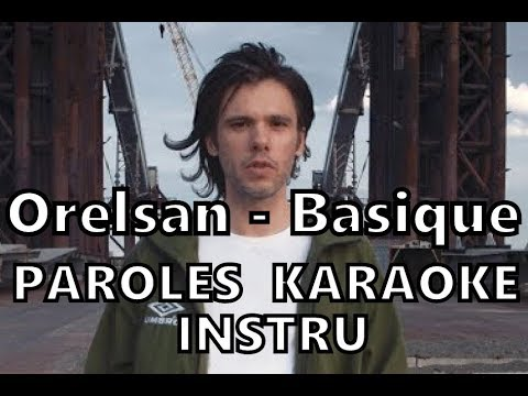 Orelsan - Basique / Paroles [KARAOKE]