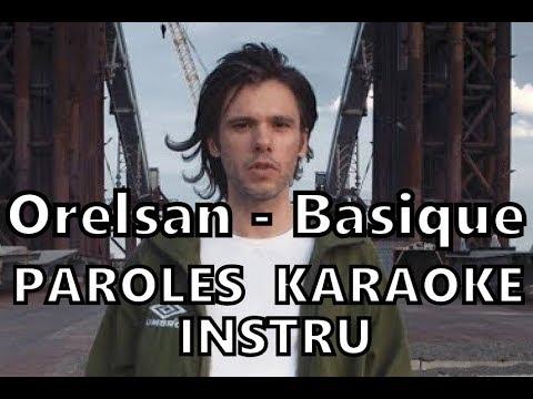 Orelsan - Basique / Paroles [KARAOKE]