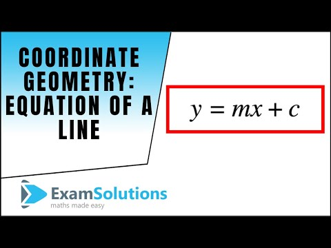 Coordinate Geometry - Equation of a line (1) : ExamSolutions
