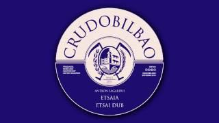CBF003 - Antxon Sagardui - Etsaia + Etsai Dub