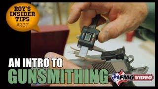 An Intro To Gunsmithing