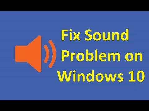 windows 10 No Sound!! Fix - Howtosolveit