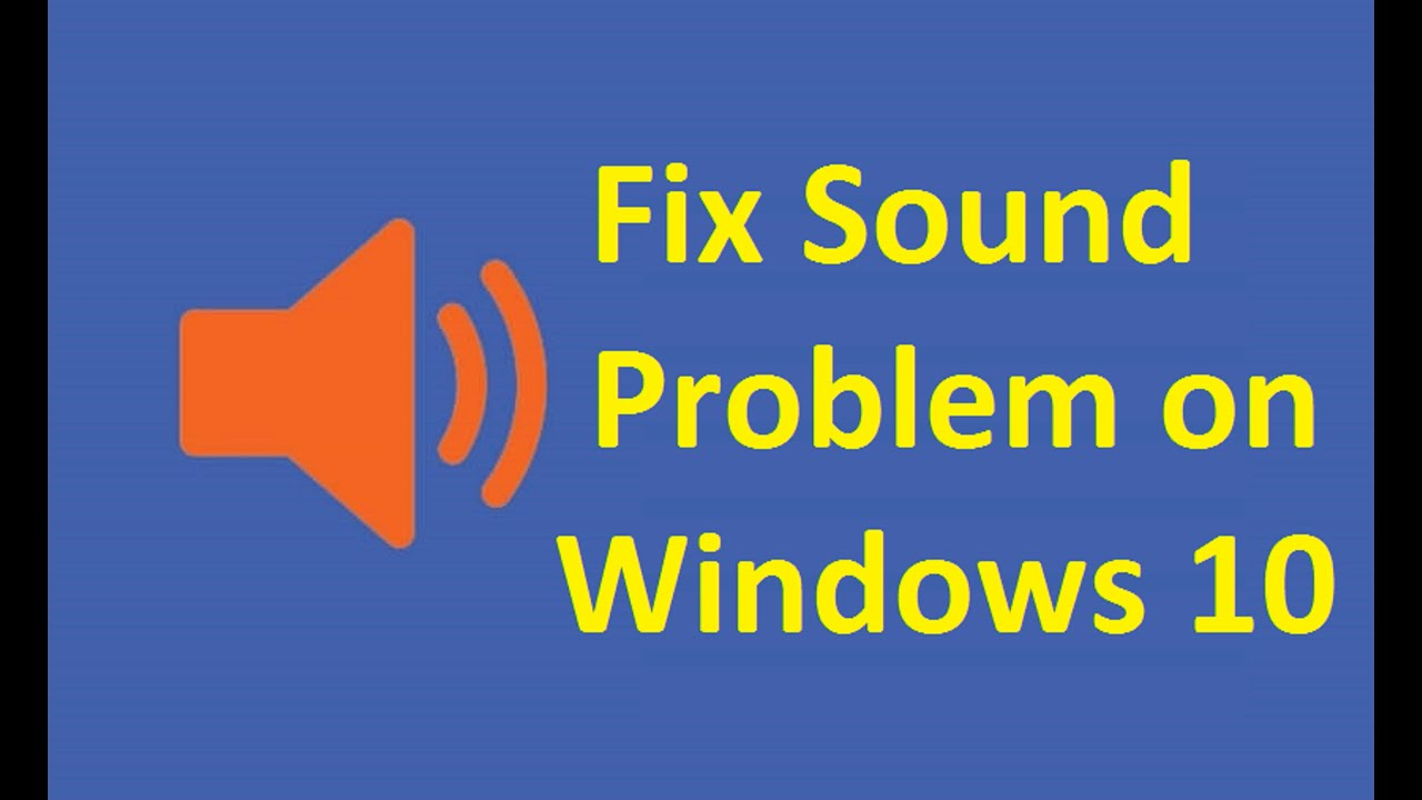 windows 10 no sound