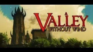 A Valley Without Wind Gameplay (PC/HD)