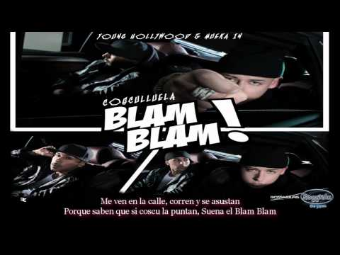Letra Blam Blam - Cosculluela (Produced By Young Hollywood & Mue-K) (C) 2011.