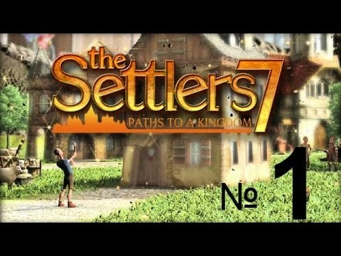 The Settlers 7: Право на трон # 2 серия