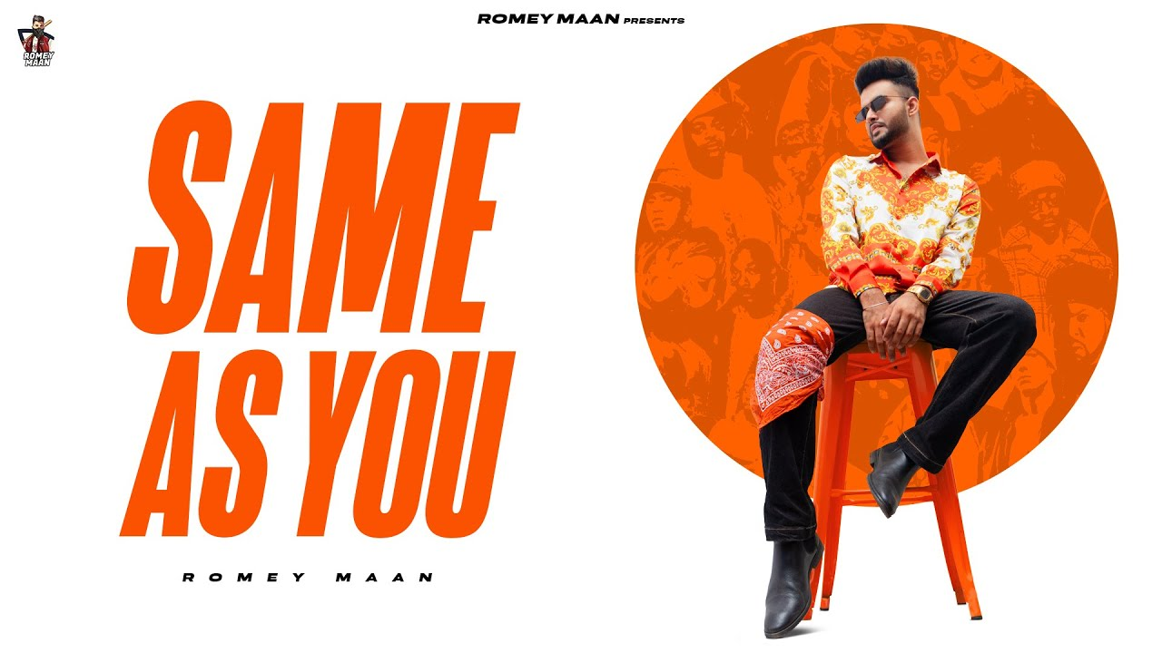 Same As You ( Official song ) Romey Maan | Sulfa | Quack production | Latest new punjabi songs 2021