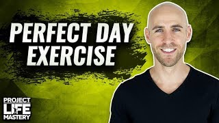 How To Design Your Perfect Day