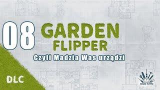 Garden Flipper #08 - Posprzątać po menelach