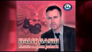 Halit Gashi - Kosova e Adem Jasharit