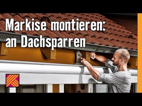 Markise am dachsparren montieren hornbach Markise seitlich befestigen