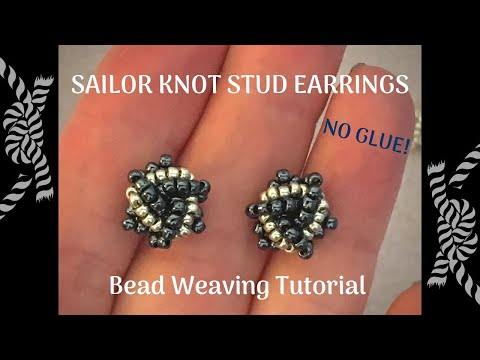 Sailor Knot Stud Earrings Beading Tutorial - Intermediate to Advanced level tutorial