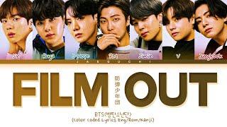 Download BTS - Film out Lyrics (日本語字幕/かなるび/歌詞) (Color Coded Lyrics)