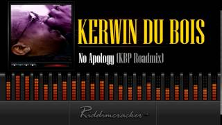Kerwin Du Bois - No Apology (KBP Roadmix) [Soca 2015]
