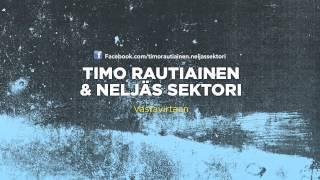 Timo Rautiainen & Neljäs sektori - Vastavirtaan