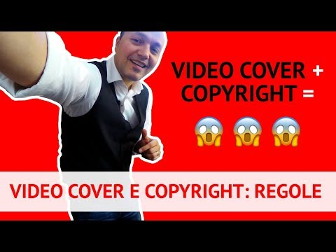 Video Cover e Copyright: regole e avvertenze (Lez. 170)
