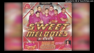 Galiya Se Galiya- Sweet Melodies 4 Ever