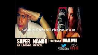 Super Nando - Mami (Pro. High Grade) rap