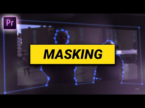 MASKING in Premiere Pro (and PROBLEM SOLVING)