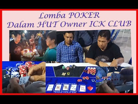 Poker Indonesia #2 : Turnamen Poker Dalam Rangka HUT Owner ICK Poker Club