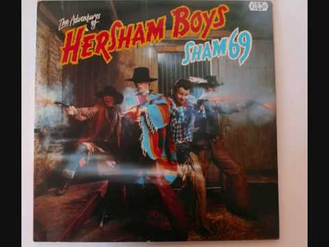 Sham 69 (UK) - Adventures of Hersham boys FULL ALBUM 1979