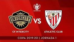 ⚽ FULL MATCH | 🏆 Copa Jª1 I CF Intercity 0 - Athletic Club 3