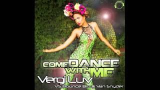 VergiLuv vs. Van Snyder Come Dance With Me