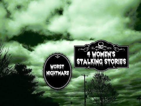 4 Women's Stalking Stories