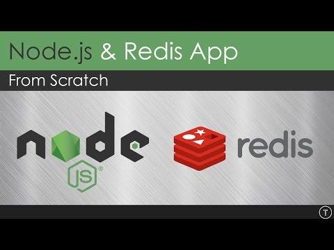 Build A Node.js & Redis App From Scratch