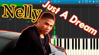 Nelly - just a dream [piano tutorial] synthesia