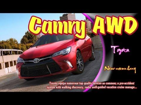 2019 Toyota Camry AWD   2019 Toyota Camry AWD sport   2019 Toyota Camry AWD concept
