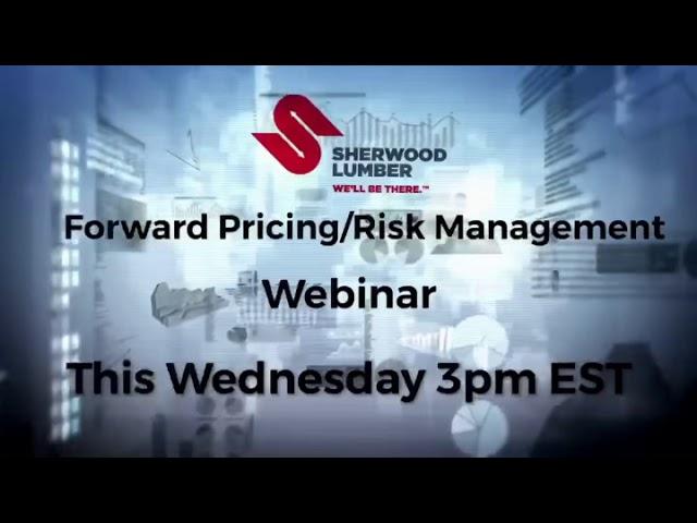 Forward Pricing/Risk Management Webinar