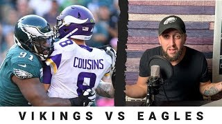 PREDICTION: Eagles vs Vikings will be a BEAT DOWN! | Vikings exposed | Cousins stinks