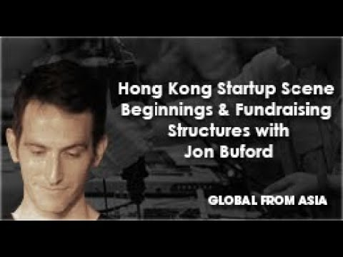 Hong Kong Startup Scene Beginnings with Jon Buford