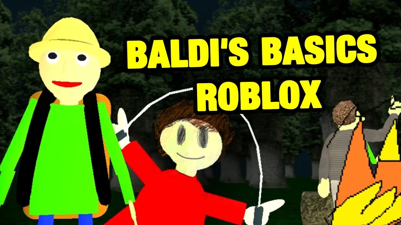 Baldi S Basics Roblox Playtime Camp Update Roleplay Baldi S