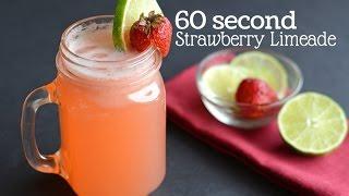 60 Second Strawberry Limeade Recipe