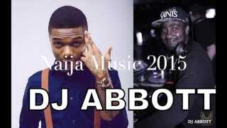 Naija Music 2015/16( latest mix) Fresh from Naija 5 Feat. Wizkid,Davido,Flavour,Yemi Alade,Phyno