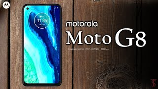 Moto G8 Price, First Look, Design, Release Date, Trailer, Specifications, Camera, Features